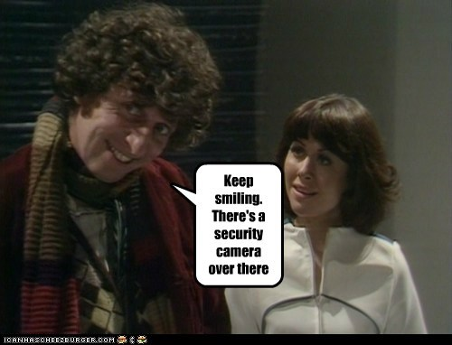 tom baker,Elisabeth Sladen,sarah jane smith,security camera,keep smiling,the doctor,doctor who