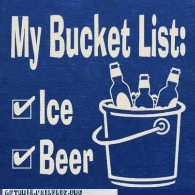 alcohol,all set,beer,bucket list,ice