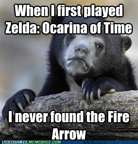 Confession Bear fire arrow meme zelda - 6578841856