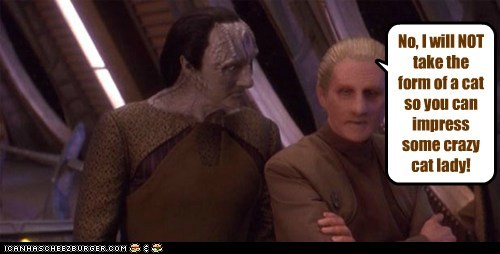 Dukat,kardassian,odo,Marc Alaimo,Rene Auberjonois,cat,impress,crazy cat lady,transform,no,changeling,René Auberjonois