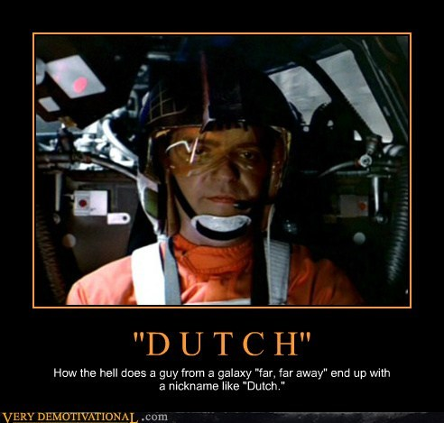 dutch,name,star wars,wtf