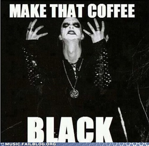black metal,coffee