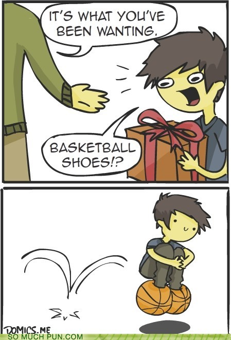 basketball,basketball shoes,double meaning,literalism,present,shoes,type