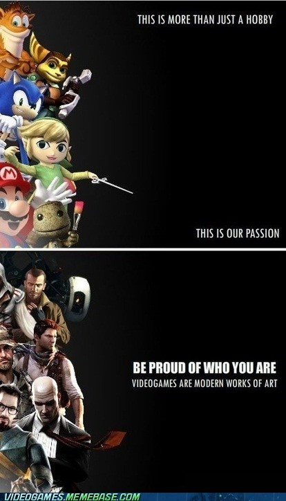 gamers,passion,proud,works of art