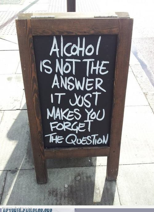 alcohol forgetting not the answer what was i doing - 6580798464