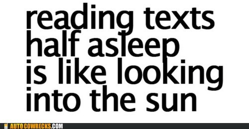 blinded by the light half asleep looking into the sun reading texts - 6581038848