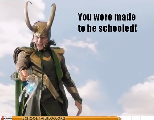 loki made to be schooled The Avengers