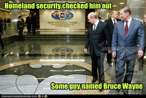 Vladimir Putin bruce wayne homeland security batman - 6581825536