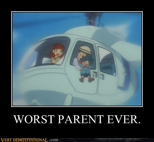 bad idea helicopter kid parent