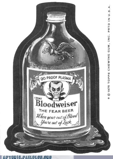 bloodweiser fear beer no thanks vampires - 6582804736