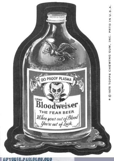 bloodweiser fear beer no thanks vampires - 6582804736