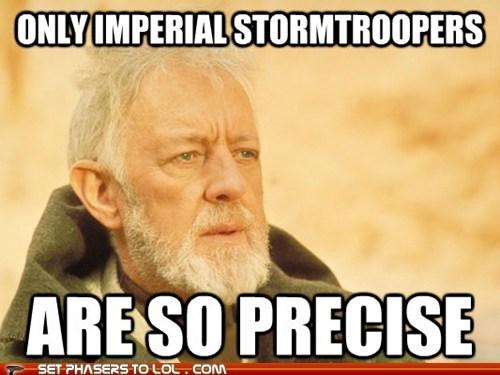 aim Alec Guinness lie obi-wan kenobi precise quote stormtrooper - 6583329024