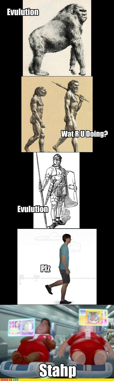 evolution evulution humanity stahp - 6583601664
