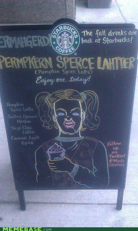 coffee derp Ermahgerd spice latte Starbucks