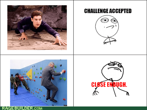 Challenge Accepted Close Enough Spider-Man
