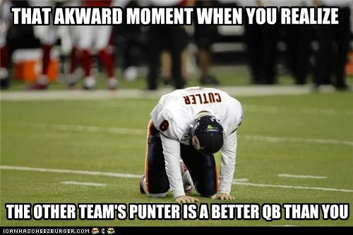THAT AKWARD MOMENT WHEN YOU REALIZE THE OTHER TEAM'S PUNTER IS A BETTER QB THAN YOU