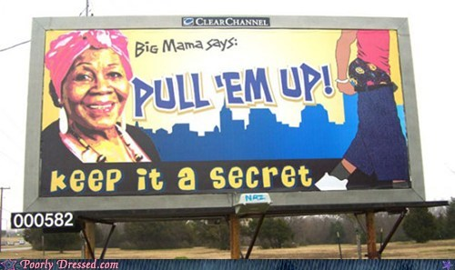 billboard psa saggy pants - 6584970752