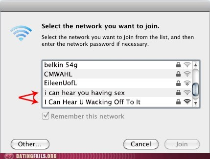 fapping,loud sex,passive aggressive,wacking off,wireless networks