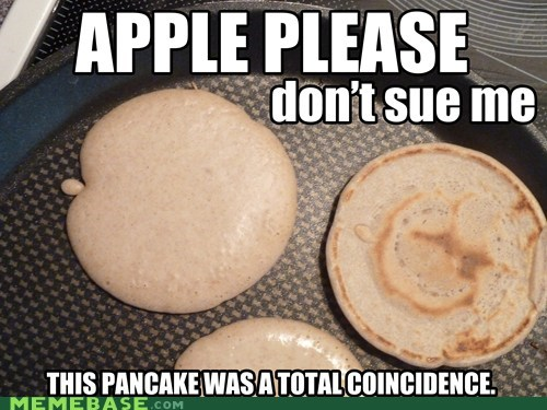 apple,lawsuit,pancake,please,sue