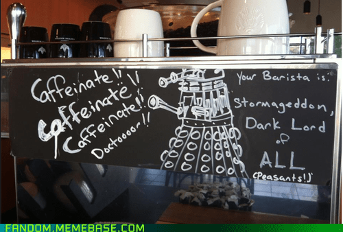 coffee dalek doctor who IRL sign - 6585140480