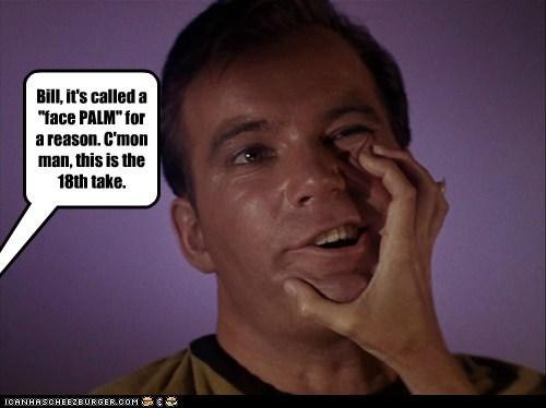 facepalm William Shatner Shatnerday Star Trek doing it wrong Captain Kirk - 6585739776
