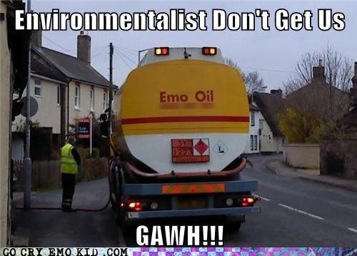 cry for attention emo environmentalism oil companies - 6586373120