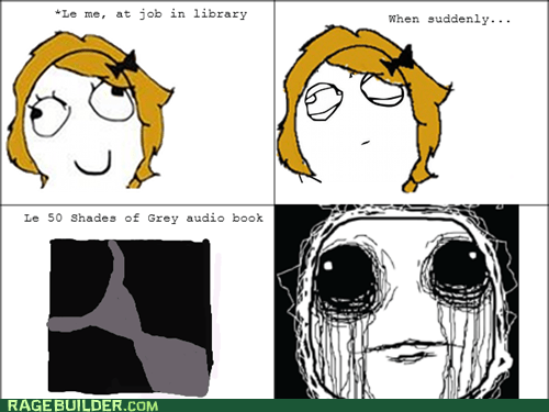 audiobook,library,oh god why,50 shades of grey