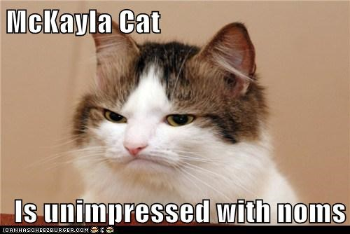 captions Cats frown impressed mckayla is not impressed mckayla maroney Memes - 6589714176