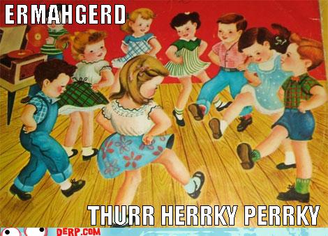 dance,Ermahgerd,hokey pokey