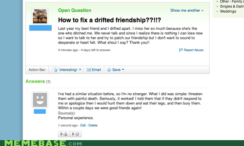 Death,friendship,threaten,yahoo answers