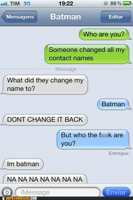 batman change it back contact names iPhones pranked