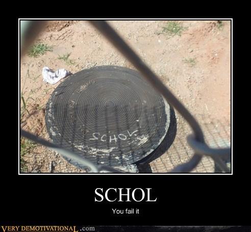 SCHOL You fail it