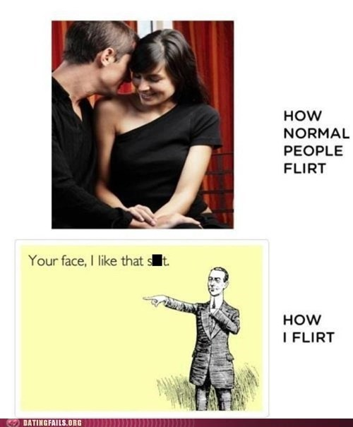 flirting i like that face normal people you - 6592915968