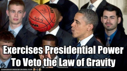basketball barack obama power presidential veto Gravity floating
