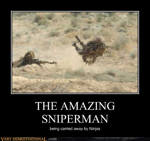 THE AMAZING SNIPERMAN being carried away by Ninjas