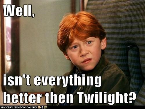 Ron Weasley,rupert grint,better than,twilight,everything,confused