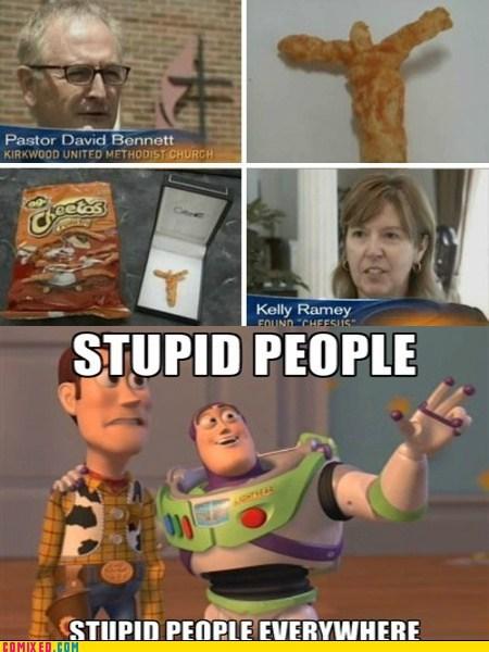 cheese cheetos jesus christ stupid people TV x x everywhere - 6595182592