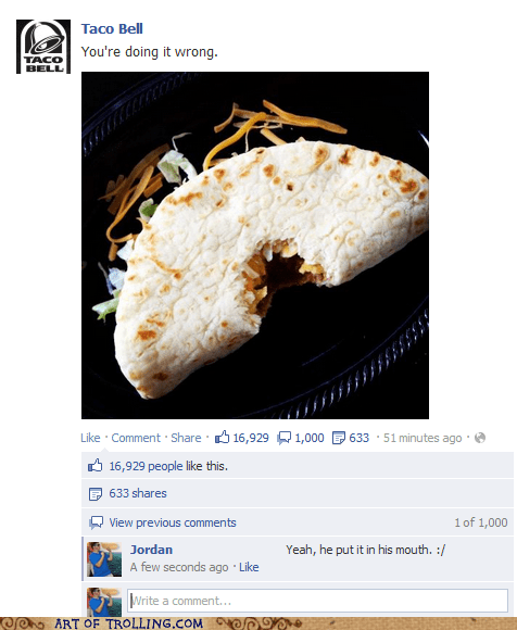doing it wrong,facebook,taco bell