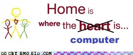 family,heart,home,home sweet internet