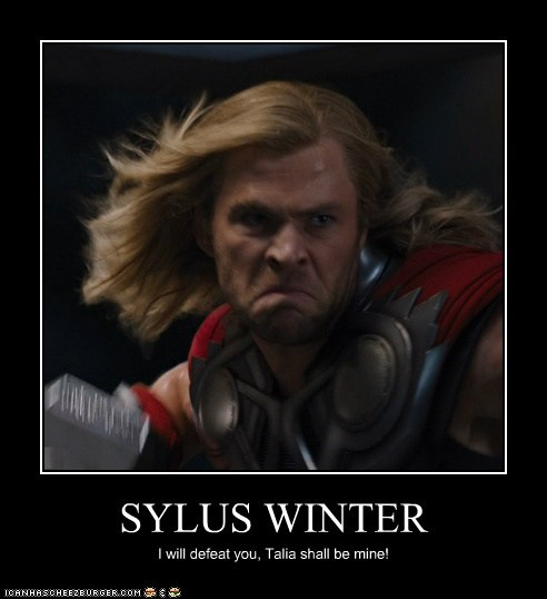 SYLUS WINTER I will defeat you, Talia shall be mine!