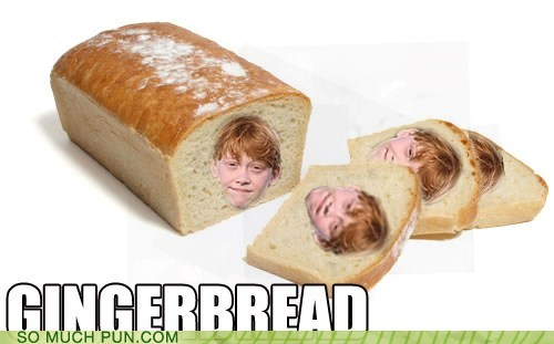 bread,double meaning,ginger,gingerbread,hair color,Harry Potter,literalism,Ron Weasley