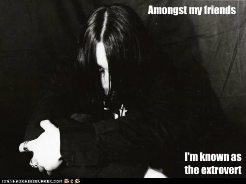 extrovert,goth kids,parties