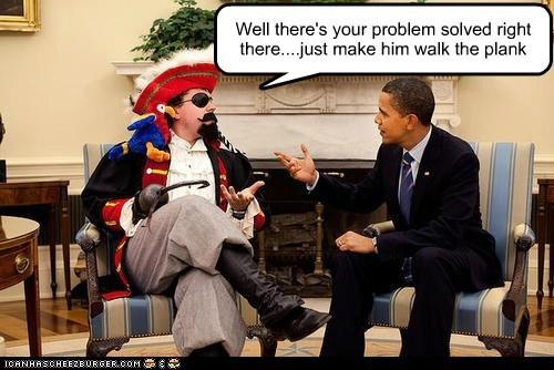 barack obama Pirate problem solved walk the plank - 6599729152