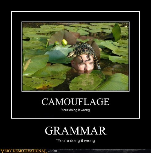 camouflage,doing it wrong,grammar