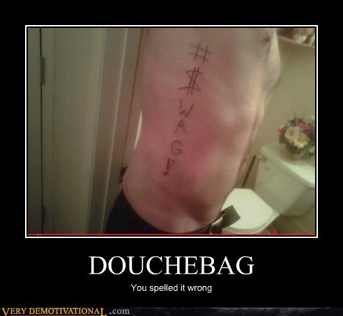 douchebag spelling swag tattoo