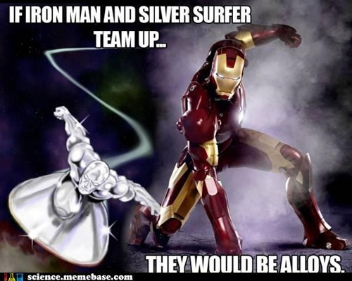 allies,alloy,Chemistry,iron man,puns,silver surfer