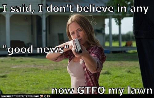 emily blunt sara good news gtfo lawn gun don't believe - 6604853248