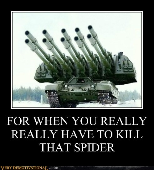 oh god kill it,spider,tank