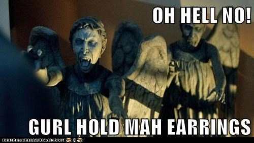 weeping angels,oh hell no,gurl,earrings,fighting,doctor who