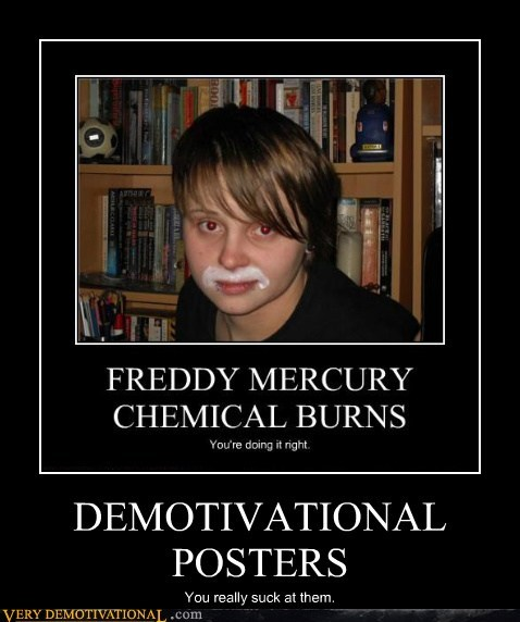 demotivational for realz that person is - 6608107776